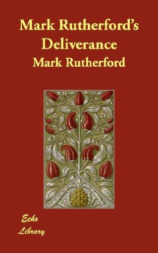 Mark Rutherford's Deliverance