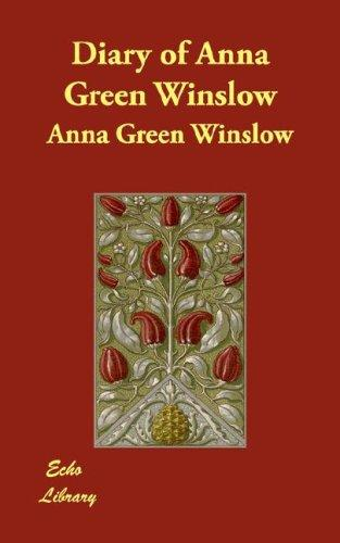 Download Diary of Anna Green Winslow