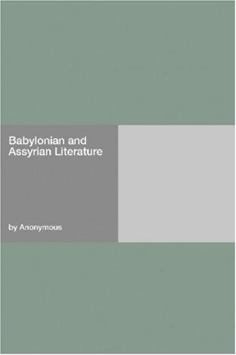 Babylonian and Assyrian Literature