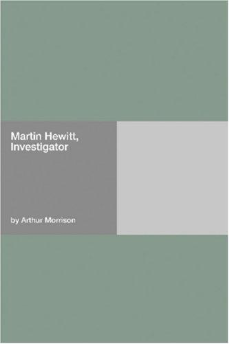 Download Martin Hewitt, Investigator