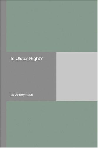 Is Ulster Right?