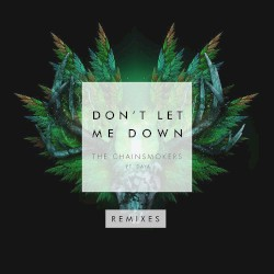 The Chainsmokers, Daya - Don't Let Me Down (Ephwurd remix)