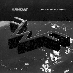 Weezer - Can't Knock The Hustle