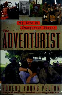 Cover of: The adventurist | Robert Young Pelton