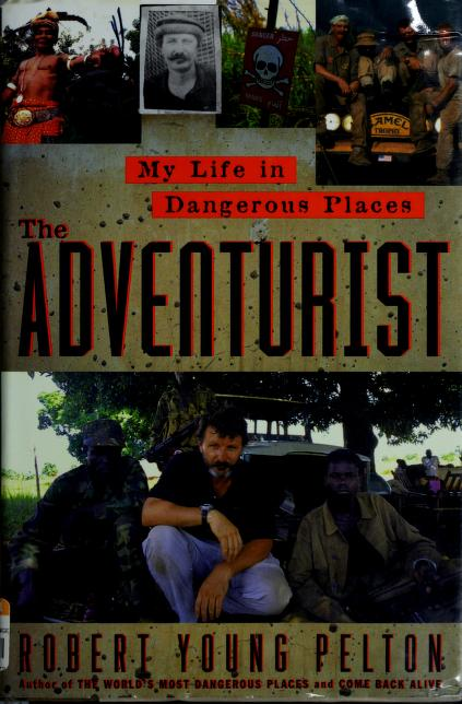 The adventurist by Robert Young Pelton