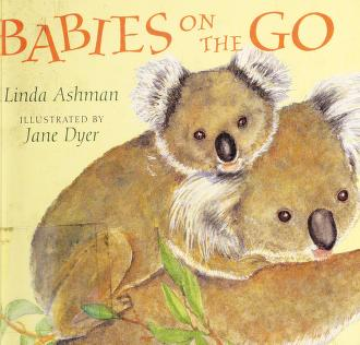 Cover of: Babies on the go | Linda Ashman