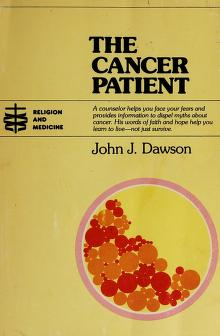 Cover of: The cancer patient | Dawson, John J.