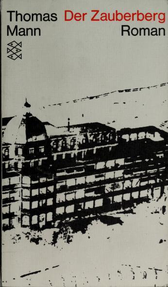 Der Zauberberg by Thomas Mann