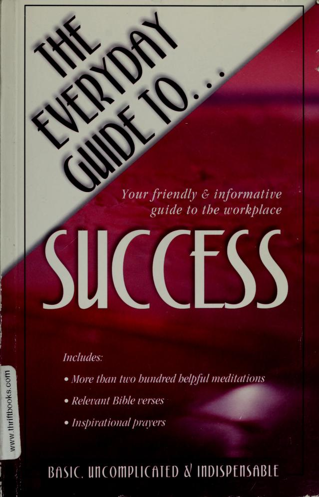 The Everyday Guide To Success by