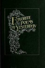 Cover of: Favorite poems of yesterday by [editorial direction, Aileene Neighbors].