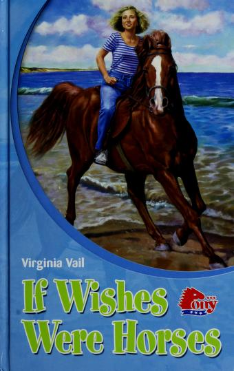 Cover of: If Wishes Were Horses | Virginia Vail