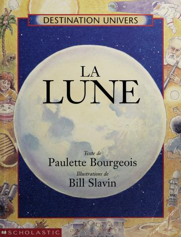Cover of: La Lune (Destination Univers) | Paulette Bourgeois