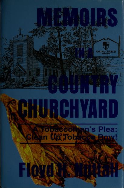 Memoirs in a country churchyard by Floyd H. Nuttall