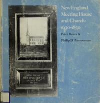 Cover of: New England meeting house and church, 1630-1850 | Peter Benes