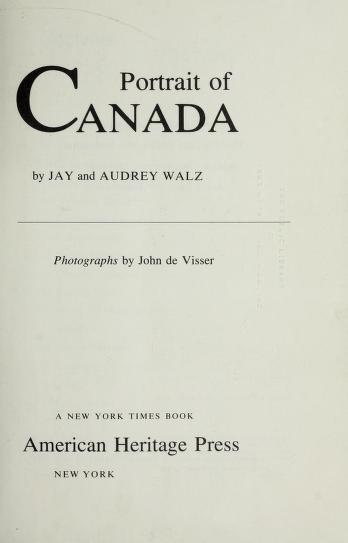 Portrait of Canada by Jay Walz
