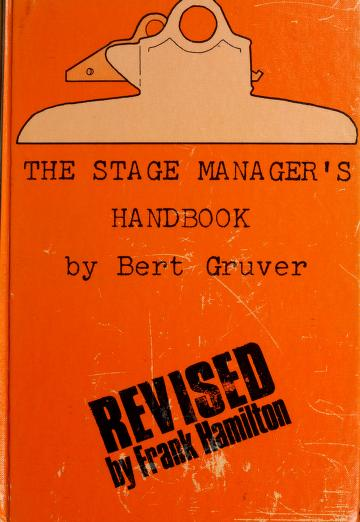 The stage manager's handbook by Elbert A. Gruver
