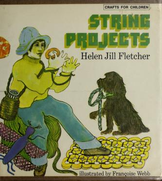 String Projects by Helen Jill Fletcher