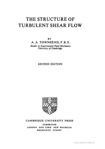 The structure of turbulent shear flow by A. A. Townsend