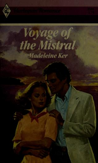 Cover of: Voyage of the Mistral | Madeleine Ker