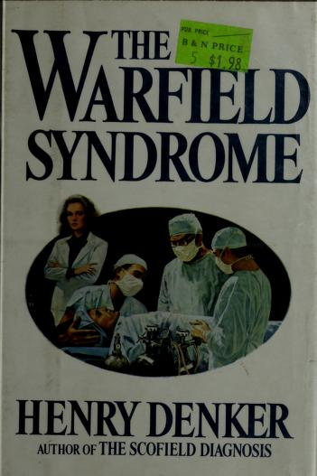 Cover of: The Warfield syndrome | Henry Denker