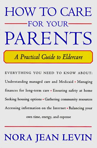 How to care for your parents