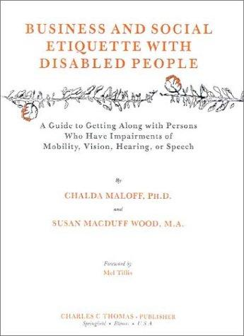 Business and social etiquette with disabled people by Chalda Maloff
