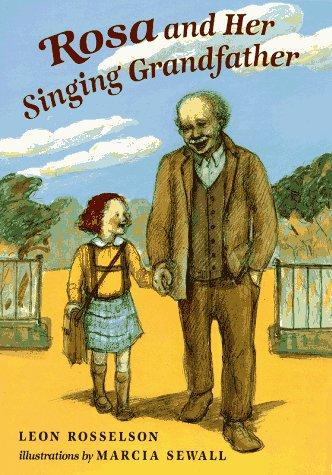 Rosa and her singing grandfather by Leon Rosselson