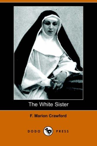 The White Sister (Dodo Press)