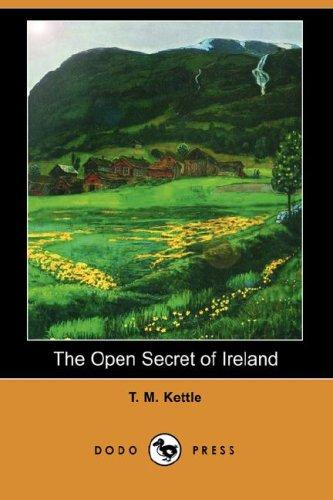 The Open Secret of Ireland by T. M. Kettle