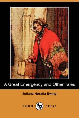 A great emergency & other tales by Juliana Horatia Gatty Ewing