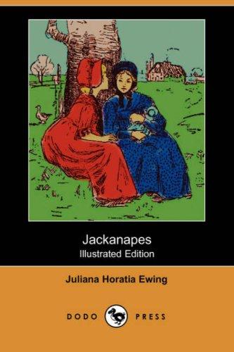 Jackanapes by Juliana Horatia Gatty Ewing