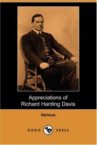 Appreciations of Richard Harding Davis by Charles Dana Gibson