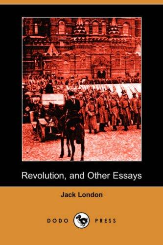 Revolution, and Other Essays (Dodo Press)