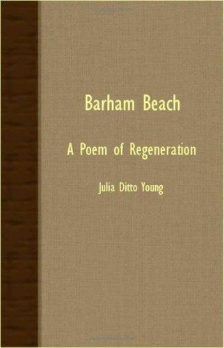 Barham Beach - A Poem Of Regeneration by Julia Ditto Young