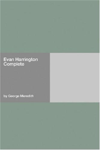 Evan Harrington  Complete by George Meredith